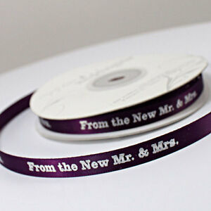 "From The New Mr. & Mrs. 5/8"" Wedding Favor Ribbon, 2 Sizes, 26 Colors!"