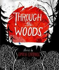 Through the Woods by Emily Carroll (2014, Paperback)