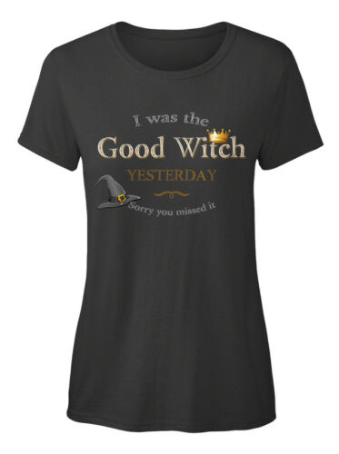 Good Witch Halloween Womens I Was The Yesterday Sorry Standard Women/'s T-shirt