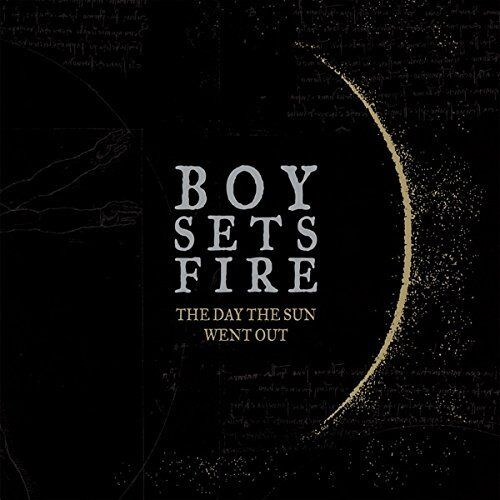 BOYSETSFIRE - THE DAY THE SUN WENT OUT   CD NEW!