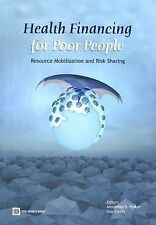 Health Financing for Poor People: Resource Mobilization and Risk Sharing
