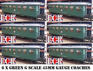 6-YES-SIX-G-SCALE-45mm-GAUGE-RAILWAY-PASSENGER-CARRIAGE-GREEN-GARDEN-COACH-TRAIN