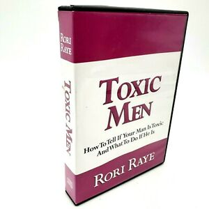 Toxic Men Rori Raye How to Tell If Your Man Is Toxic and