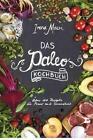 Das Paleo-Kochbuch von Irena Macri (2015, Gebundene Ausgabe)
