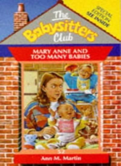 Mary Anne and Too Many Babies (Babysitters Club),Ann M. Martin
