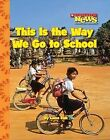 This Is the Way We Go to School by Laine Falk, Amanda Miller (Paperback / softback, 2009)