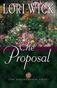 The-Proposal-English-Garden-by-Wick-Lori-Paperback-Book-The-Cheap-Fast-Free