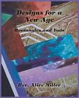 Designs for a New Age: Rectangles and Yods by Alice Miller (Paperback / softback, 2014)