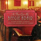 As Time Goes By: Silver Screen Classics by Beegie Adair (CD, Jul-2013, Spring Hill Music)