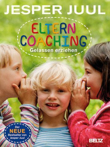 Juul, J: Elterncoaching von Jesper Juul (2011 Gebundene Ausgabe)