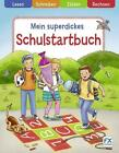 Mein superdickes Schulstartbuch (2015, Taschenbuch)