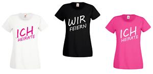 Damen-T-Shirt-Ich-Heirate-amp-Wir-Feiern-JGA-Junggesellinnenabschied-Trauzeugin