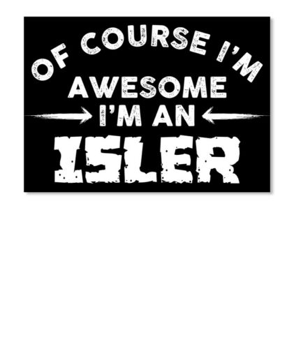 Details about  /I Am Awesome Isler Family Name Sticker Landscape
