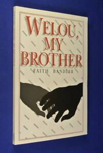 WELOU-MY-BROTHER-Faith-Bandler-AUSTRALIAN-ABORIGINAL-BIOGRAPHICAL-NOVEL-book