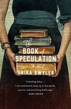The Book of Speculation by Erika Swyler 1st Edition, 1st Print, HC/DJ/2015