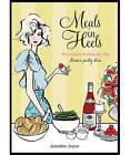 Meals in Heels by Jennifer Joyce (Hardback, 2010)