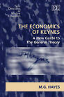The Economics of Keynes: A New Guide to the General Theory by Mark G. Hayes (Paperback, 2008)