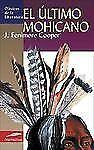 El ultimo mohicano (Clasicos de la literatura series)-ExLibrary