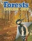 Forests Inside Out by Megan Kopp, James Bow (Paperback, 2015)
