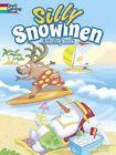 Silly Snowmen Coloring Book by John Kurtz (Paperback, 2015)