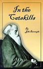 In the Catskills by John Burroughs (Paperback / softback, 2001)