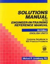 Solutions Manual for the Engineer-In-Training Reference Manual: English Units