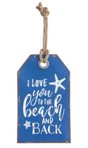 """RUSTIC NAUTICAL BLUE /""""I Love You to the Beach and Back/"""" METAL TAG SIGN 7/"""" x 12/"""""""