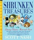 Shrunken Treasures Literary Classics Short Sweet and Silly 9780763669720