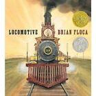 Locomotive 9781416994152 by Brian Floca Hardback