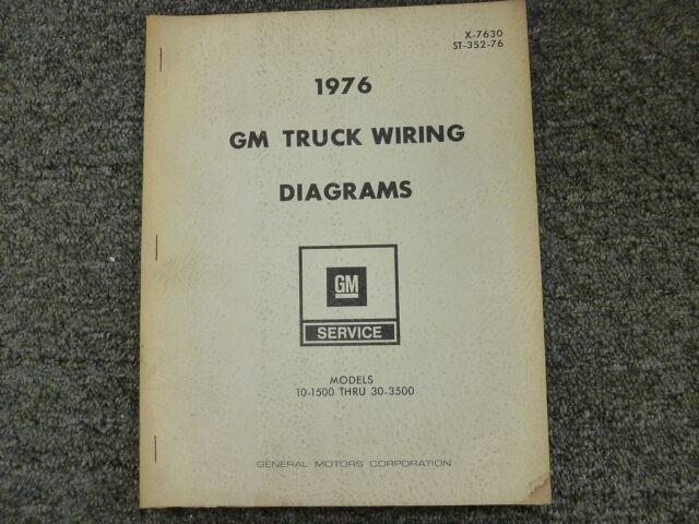 1976 Gmc Chevy C10 C20 C30 K10 K20 K30 C1500 C2500 K1500 Wiring Diagram Manual