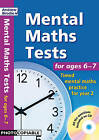 Mental Maths Tests for Ages 6-7: Timed Mental Maths Practice for Year 2 by Andrew Brodie (Mixed media product, 2011)
