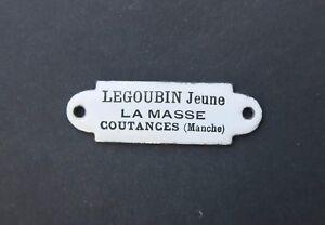 Plaque-emaillee-d-039-utilite-LEGOUBIN-La-Masse-COUTANCES-Manche-enamel-sign