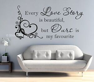 Chaque-Love-Story-Is-Beautiful-Inspirational-mur-Art-Mural-Decalque-Autocollant