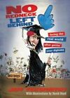 No Redneck Left Behind: Facing the Real World After Gettin' Your Diploma by Jeff Foxworthy (Paperback / softback, 2006)