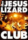 Club von The Jesus Lizard (2011)