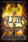 Allies & Assassins by Justin Somper (Hardback, 2014)