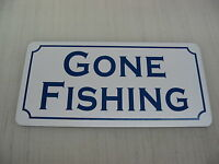 Vintage Gone Fishing Metal Sign For Golf Course Country Club Camp Grounds