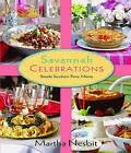 Savannah Celebrations: Simple Southern Party Menus by Pelican Publishing Company (Hardback, 2010)