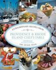 Chef's Table: Providence and Rhode Island Chef's Table : Extraordinary Recipes from the Ocean State by Linda Beaulieu (2014, Hardcover)