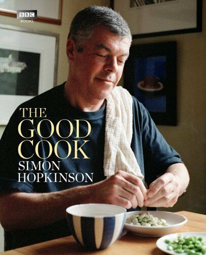 1 of 1 - The Good Cook by Simon Hopkinson 1849902283 The Cheap Fast Free Post