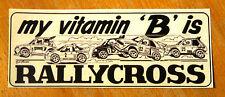 My Vitamin 'B' is Rallycross Group B Rally Cars Motorsport Sticker