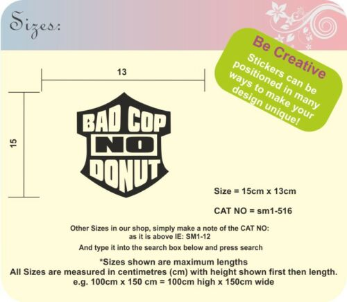 BAD COP NO DONUT Funny Vinyl Decal Stickers JDM VW VAG sma SM1-516