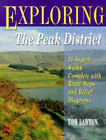 Exploring the Peak District by Tom Lawton (Paperback, 1997)