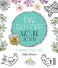 Draw, Color, and Sticker Nature Sketchbook: An Imaginative Illustration Journal by Katie Vernon (Paperback, 2016)