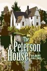 The Peterson House by Collins Gilbert Author 9781441598059
