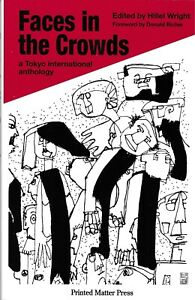 FACES IN THE CROWDS: A TOKYO INTERNATIONAL ANTHOLOGY 2002 POETRY PROSE ENGLISH