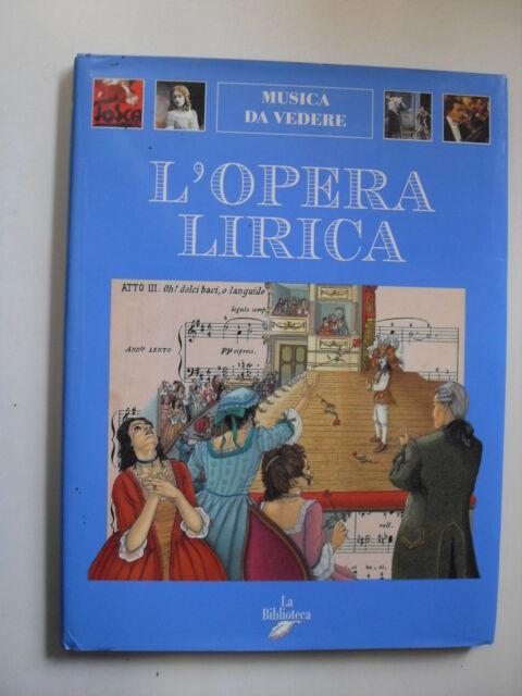 TAVERNA - L'OPERA LIRICA MUSICA DA VEDERE - ED LA BIBLIOTECA 1998