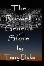 The Roswell General Store by Terry Duke (2013, Paperback)