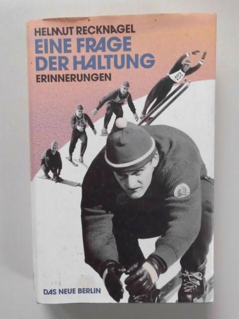 Eine Frage der Haltung Helmut Recknagel Erinnerungen 2007 signiert !