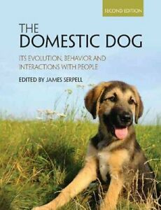 The-Domestic-Dog-Its-Evolution-Behavior-and-Interactions-with-9781107699342